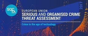 Evaluación de la Amenaza de la Delincuencia Grave y Organizada en la UE (SOCTA).